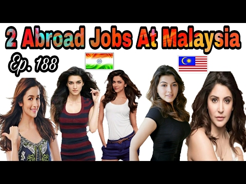 2 New Abroad Jobs At Malaysia Country, With Good Salary, apply soon And Fast, Tips In Hindi for Jobs