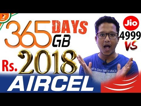 Jio Effect | Aircel Launched Rs.2018 Plan with 365GB Data for 365 Days against Jio Rs.4999