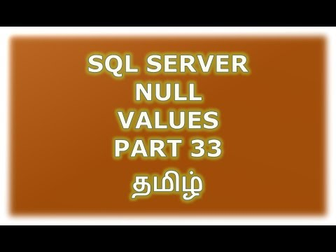 Null values in SQL Server - Part 33 Tamil
