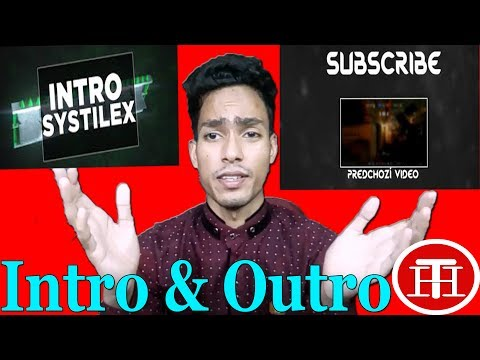 How To Make An Intro and Outro FREE For Your YouTube Video In 2017-2018