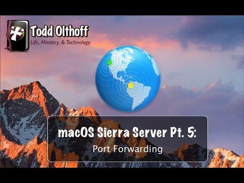 macOS Sierra Part 5: Port Forwarding