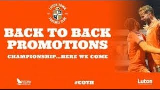 Luton Town FC - League One Champions 2019 - Back to Back Promotions