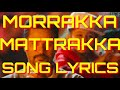 Download MORRAKKA MATTRAKKA SONG LYRICS LAKSHMI MOVIE MP3,3GP,MP4