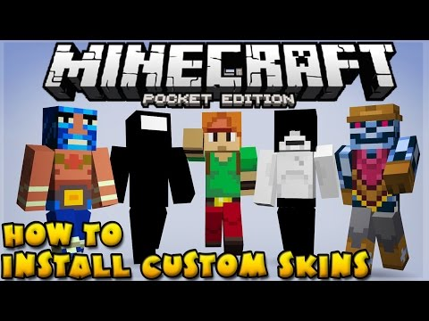 How To Install Custom Skins!!! - Simple Step By Step Tutorial - Minecraft PE (Pocket Edition)