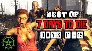 The Very Best of 7 Days to Die | Days 11-15 | Achievement Hunter | AH