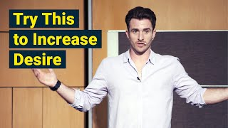 How to Keep Desire Alive → His and Yours (Matthew Hussey, Get The Guy)