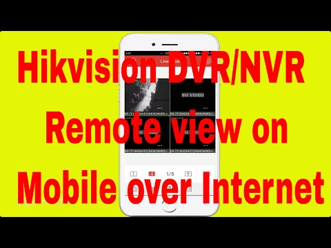 Hikvision Dvr Nvr Remote View Setup For Mobile Phone Over Internet - How To Configure