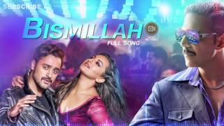 Bismillah Full Song (Audio) Once Upon A Time In Mumbaai Dobaara   Akshay Kumar, Imran, Sonakshi