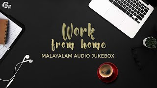 Work From Home | Top Malayalam Songs | Best Malayalam Melodies | Malayalam Film Songs Playlist