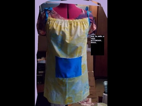 how to make and sew a cute pillowcase dress