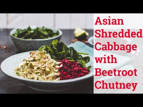 Shredded Napa Cabbage with Beetroot Chutney