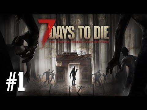 7 Days To Die - SURVIVE YOUR FIRST NIGHT!   Alpha 16   PC