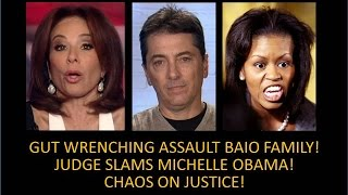 Gut Wrenching Assault On Scott Baios Family Judge Jeanine Slams Miche
