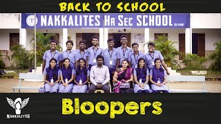 BLOOPERS - Back to School - Mini Web Series - Season 01 #Nakkalites