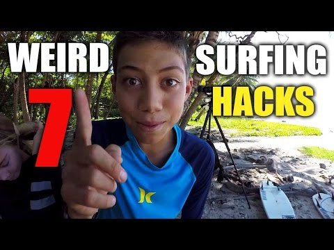 7 Surfing Hacks You Wouldn't Think Of