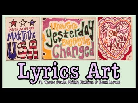 DIY: Lyrics Art!   | Taylor Swift, Phillip Phillips, & Demi Lovato