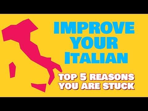 5 Reasons Why You Feel Stuck and Don't Speak Italian Yet: Learn How to Speak Italian FAST