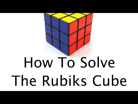 How To Solve The Rubik's Cube - Part 1