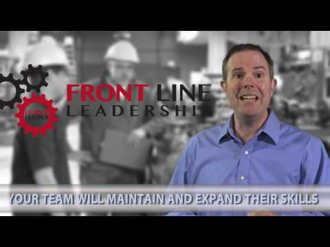 Five Reasons to Train Your Supervisors Using Front Line Leadership Systems