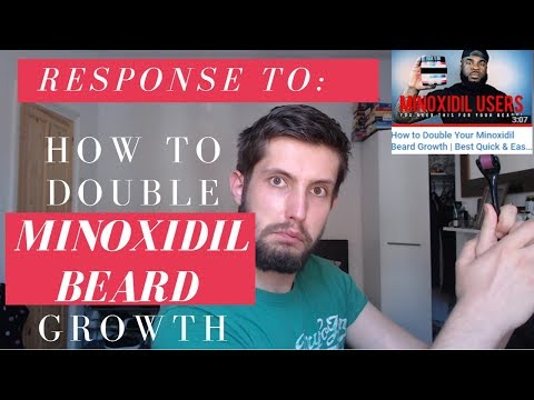 RESPONSE: How to Double Your Minoxidil Beard Growth For Fuller and Thicker Minox Beards