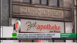 Chain Reaction: Historical 'Moor' pharmacies attract ire of immigrant rights group in Germany