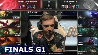 FPX vs G2 - Game 1 | Grand Finals S9 LoL Worlds 2019 | FunPlus Phoenix vs G2 eSports G1
