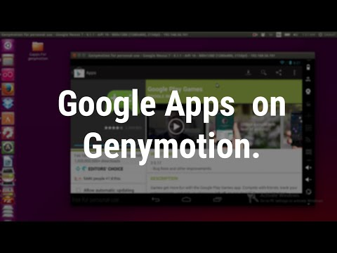 Installing Googple Play Store (Google Apps) In Genymotion Android Emulator