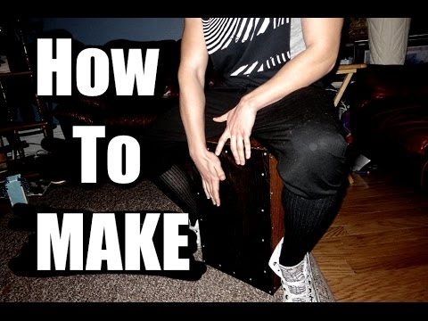 Can't Afford a Drum Kit? Build a Cajon!