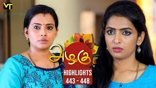 Azhagu - Tamil Serial | அழகு | Episode 443 to 448 weekly Highlights | Sun TV Serials | Revathy