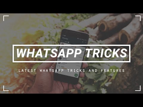 12 Whatsapp Tricks That You Might Not Know!