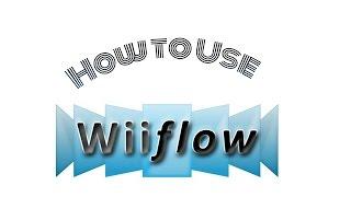 TUTORIAL] Wiiflow Setup - Vidly xyz