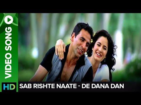 Xxx Mp4 Rishte Naate Full Video Song De Dana Dan Akshay Kumar Katrina Kaif 3gp Sex