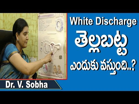 Reasons Behind White Discharge During Periods | White Discharge Telugu | Dr.V. Sobha | Doctors Tv