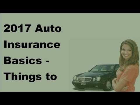 2017 Auto Insurance Basics  | Things to Know When Working With a Claims Adjuster
