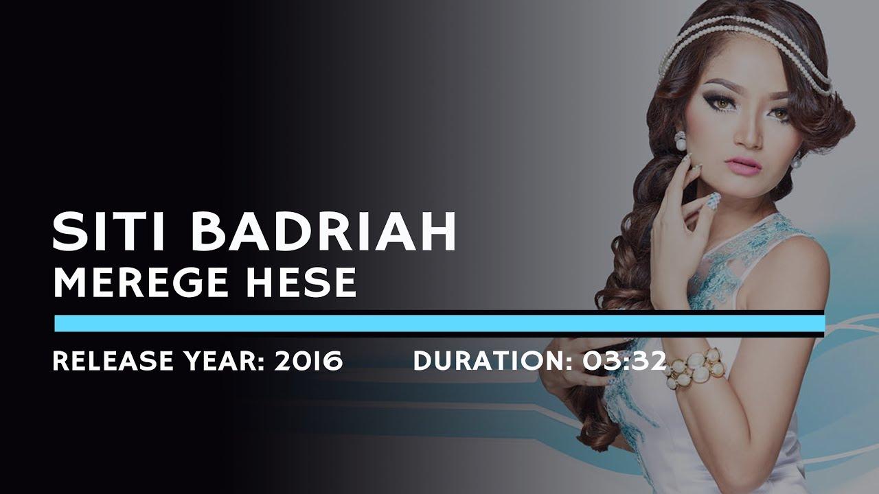 Download Siti Badriah - Merege Hese MP3 Gratis