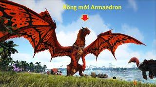 """ARK: Crystal Isles #05 - Mình Đã Tame Được Loài Rồng Mới """"Armaedron"""""""
