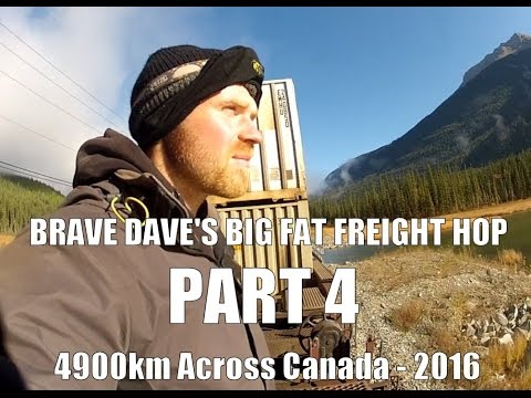 Brave Dave's Big Fat Freight Hop - Part 4