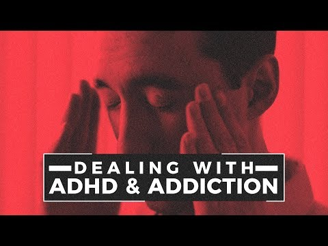 Dealing with ADHD & Addiction