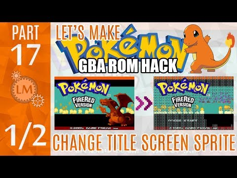 How To Make a Pokémon Rom Hack GBA Part 17 ⚙ A FAILED Attempt To Change The Fire Red Title Screen