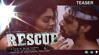 Rescue | Official Teaser | Rahul Ganesh, Sreejita, Rani, Ishita, Megha | Releasing on 14 June 2019