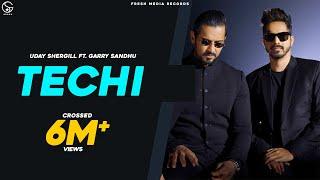 Techi   Garry Sandhu ft. Uday Shergill   Full Official Song   Fresh Side Vol 1