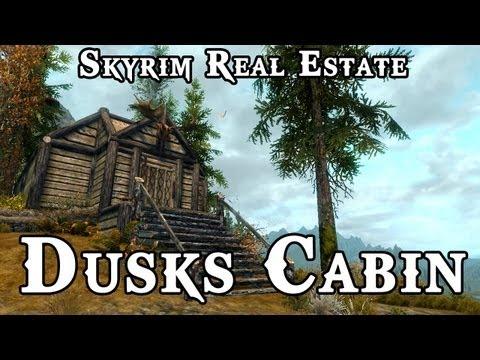 Skyrim Real Estate: Dusks Cabin