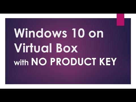 Windows 10 on Virtualbox - No Product Key