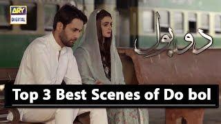 Top 3 Best Scenes of Do bol Hira Salman & Affan Waheed