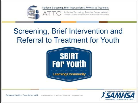 SBIRT For Youth Learning Community Webinar: Introduction & Review of Research