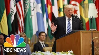 president donald trumps speech on islam and extremism from saudi arabia full nbc news