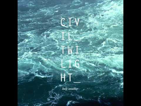 Civil Twilight - Night Is Cold