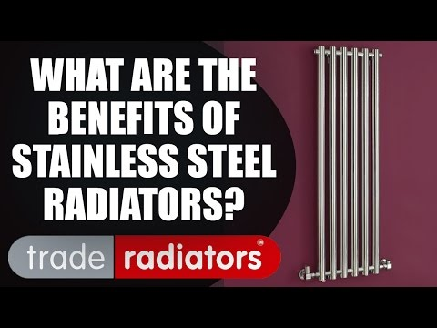 What are the benefits of stainless steel radiators? by Trade Radiators