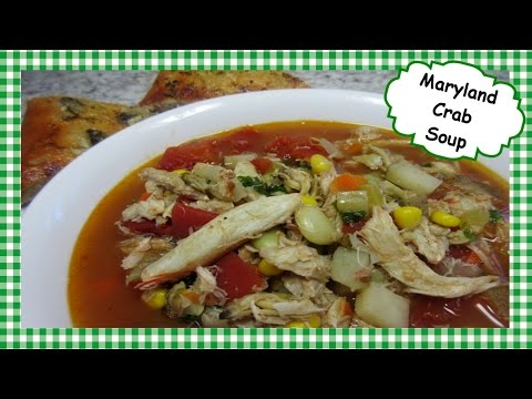 How to Make Maryland Crab Soup ~ Crabmeat Recipe