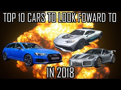 10 Cars To Look Forward To In 2018